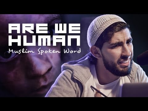 ARE WE HUMAN | MUSLIM SPOKEN WORD | #GIVE – YouTube
