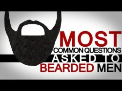 8 Questions asked to bearded men