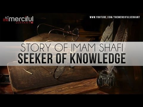 Story of Imam Shafi (R) – Seeker of Knowledge