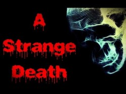 A Strange Death – Based on a True Story
