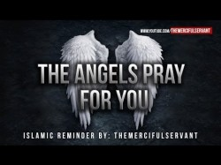 The Angels Pray For You