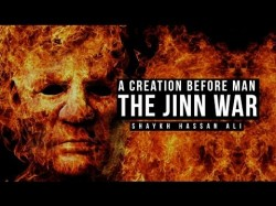 The Jinn War – A Creation Before Mankind