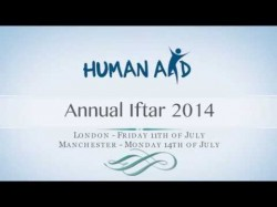 Human Aid UK – Annual Iftar 2014 [OLD ARCHIVE]