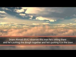 Imam Ahmad Ibn Hanbal and The Baker – Wow