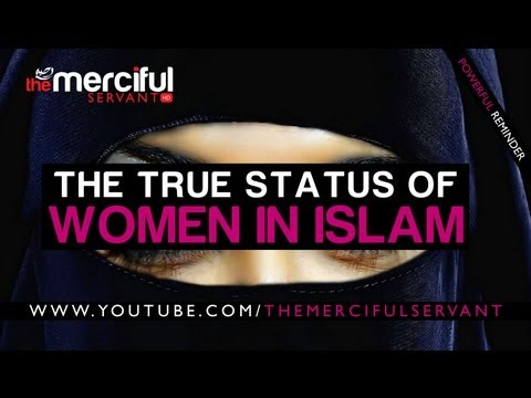 True Status of Women In Islam