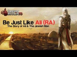 Be Just Like Ali (RA) || The Story of Ali & The Jewish Man