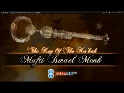 Mufti Menk – The Key Of The Ka'bah