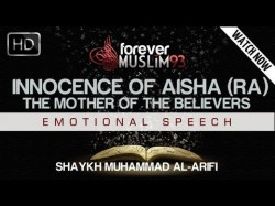 The Innocence Of Aisha – Sheikh Muhammad Al Arifi