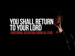 Return To Your Lord – Emotional Reciation Surah Al Fajr – YouTube