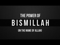 The Power Of Bismillah (In The Name Of Allah) – YouTube