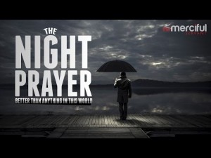 Night Prayer – Better Than Anything In the World