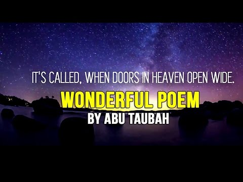 "Wonderful Poem by Abu Taubah – ""When Doors in Heaven Open Wide"""