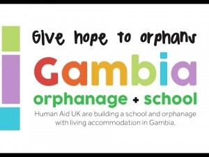 Human Aid UK: Gambia Orphanage & School