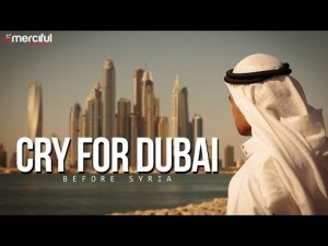 Cry for Dubai Before Syria