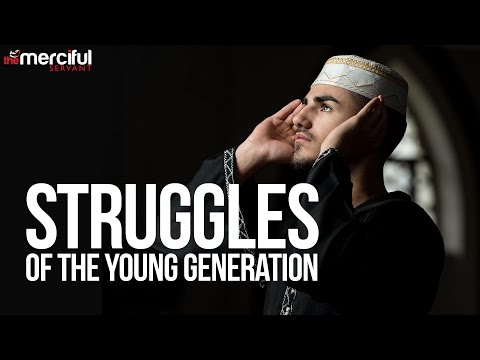 Struggles of the Young Generation – Belal Assad