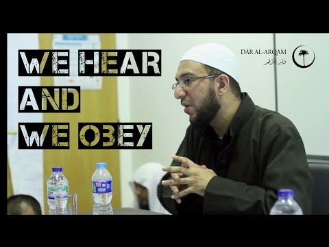 We Hear and We Obey – Dr. Uthman Lateef