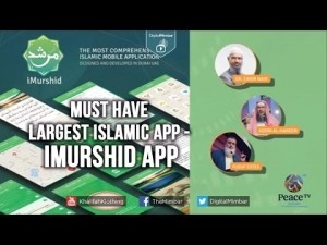 A Must Have: Largest Islamic APP – iMurshid App –
