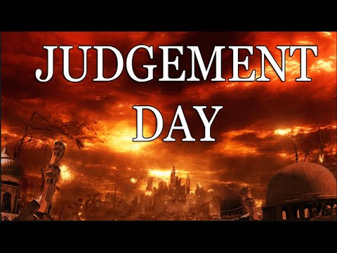 Judgement day in Islam and it's signs.