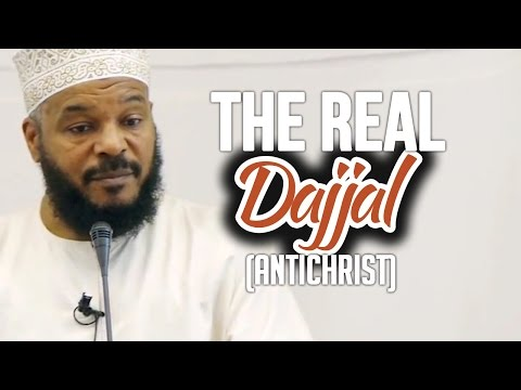 The Real Dajjal (Antichrist) – Dr.Bilal Philips –