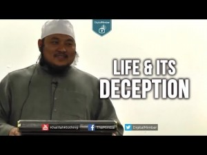 Life & Its Deception – AbdulBary Yahya –