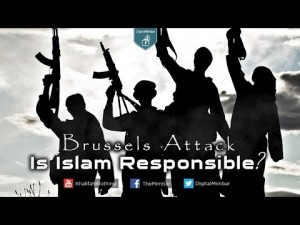 Brussels Attack: Is ISLAM Responsible?