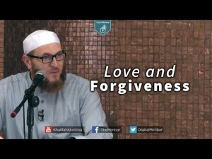 Love and Forgiveness – Dr. Muhammad Salah