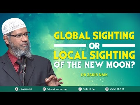 GLOBAL SIGHTING OR LOCAL SIGHTING OF THE NEW MOON?