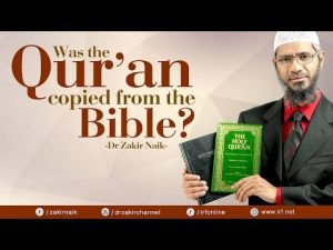 Many non Muslim claim that THE QUR'AN COPIED FROM THE BIBLE? very logical reply by Dr. Zak ...