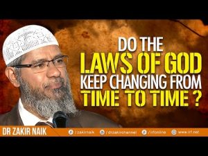 DO THE LAWS OF GOD KEEP CHANGING FROM TIME TO TIME?