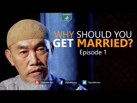 Why Should You Get Married? – Episode 1