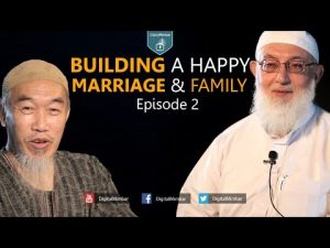 Building a Happy Marriage and Family | Episode 2.