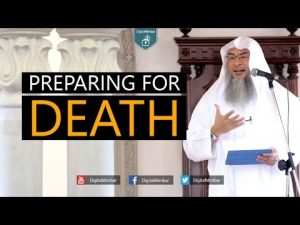 Preparing for Death – Assim Al Hakeem