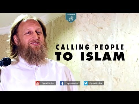 Calling People to Islam.