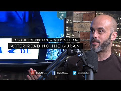 Devout Christian Accepts Islam after Reading the Quran. Must Watch.