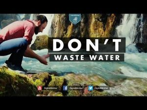 Don't Waste Water! – Powerful Reminder