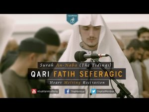 Heart Melting Recitation | Surah An-Naba (The Tidings) – Qari Fatih Seferagic