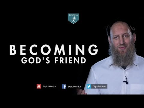 Becoming God's Friend – Abdurraheem Green