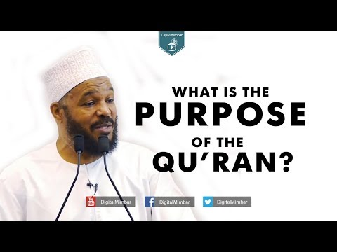 What is the PURPOSE of the Qur'an? – Dr Bilal Philips