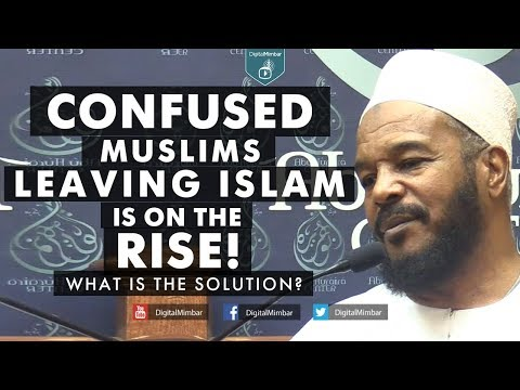 Confused about Islam? What is the Solution? – Dr Bilal Philips