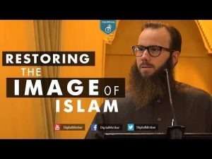 Restoring the Image of Islam – Yusha Evans