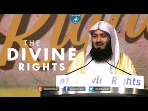 The Divine Rights – Mufti Menk