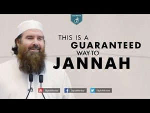 This is a Guaranteed Way to Jannah – Abdur Raheem McCarthy
