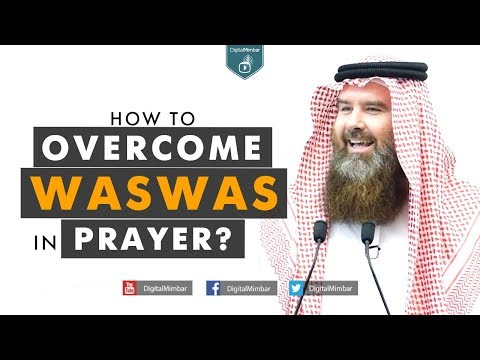 How to Overcome Waswas in your Worship? – AbdurRaheem McCarthy